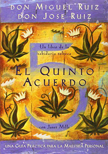 Photo of El quinto acuerdo – Miguel Ruiz