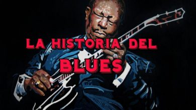 Photo of La historia del blues – Parte 2